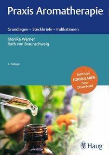Praxis Aromatherapie/Monika Werner / Ruth von Braunschweig