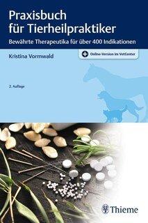 Praxisbuch für Tierheilpraktiker/Kristina Vormwald