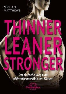 Thinner Leaner Stronger/Michael Matthews