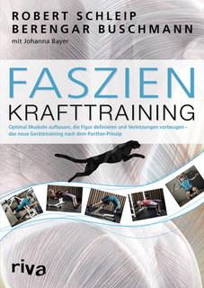 Faszien-Krafttraining/Robert Schleip / Berengar Buschmann