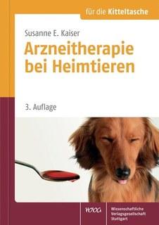 Arzneitherapie bei Heimtieren/Susanne E. Kaiser