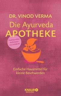 Die Ayurveda-Apotheke/Vinod Verma