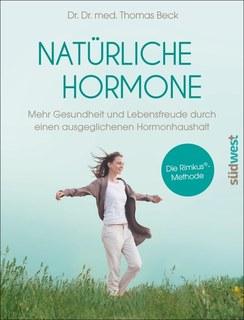 Natürliche Hormone/Thomas Beck
