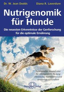 Nutrigenomik für Hunde/Dodds /Laverdure