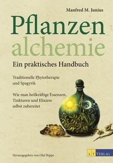 Pflanzenalchemie - Ein praktisches Handbuch/Manfred M. Junius