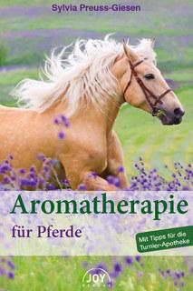 Aromatherapie für Pferde/Sylvia Preuss-Giesen