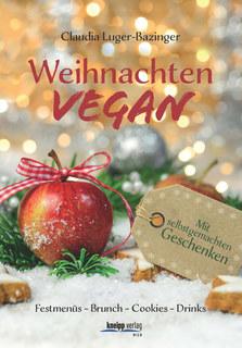 Weihnachten vegan/Claudia Luger-Bazinger
