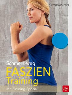 Schmerz-weg-Faszientraining/Christian Görgner