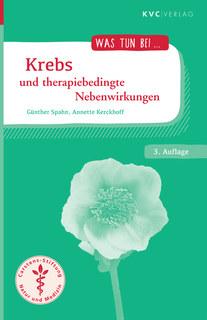 Krebs und therapiebedingte Nebenwirkungen/Günther Spahn / Annette Kerckhoff