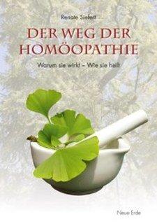 Der Weg der Homöopathie, Renate Siefert