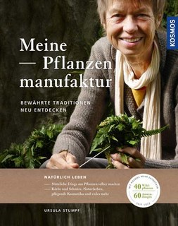 Meine Pflanzenmanufaktur/Ursula Stumpf
