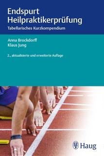 Endspurt Heilpraktikerprüfung/Anna Brockdorff / Klaus Jung