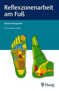 Reflexzonenarbeit am Fuß/Hanne Marquardt