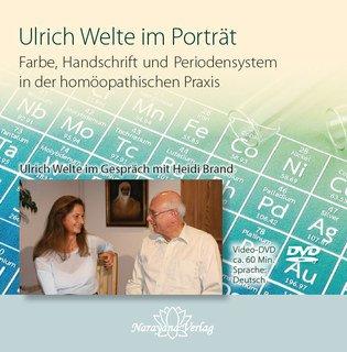 Ulrich Welte im Porträt - Farbe, Handschrift und Periodensystem in der homöopathischen Praxis - 1 DVD/Ulrich Welte