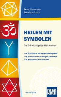 Heilen mit Symbolen/Petra Neumayer / Roswitha Stark