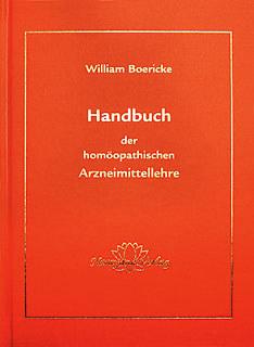 Handbuch der homöopathischen Arzneimittellehre - E-Book/William Boericke