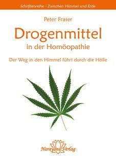 Drogenmittel in der Homöopathie, Peter Fraser