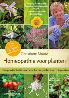 Homeopathie voor planten/Christiane Maute®