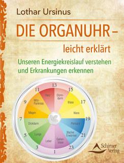 Die Organuhr - leicht erklärt/Lothar Ursinus