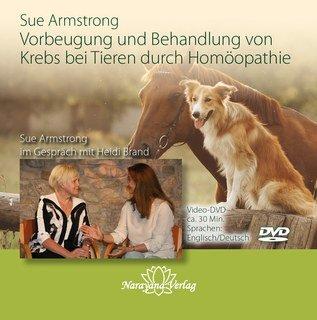 Vorbeugung und Behandlung von Krebs bei Tieren durch Homöopathie - 1 DVD/Sue Armstrong