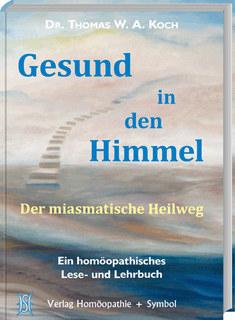 Gesund in den Himmel/Thomas W. A. Koch