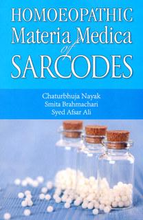 Homoeopathic Materia Medica of Sarcodes/Nayak/ Bramachari/ Ali