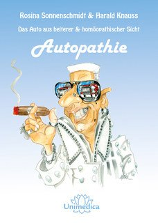 Autopathie - Softcover Version/Rosina Sonnenschmidt / Harald Knauss
