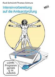 Intensivvorbereitung auf die Amtsarztprüfung 9 DVD's - Sonderangebot/Rudi Schnürch / Thomas Schnura