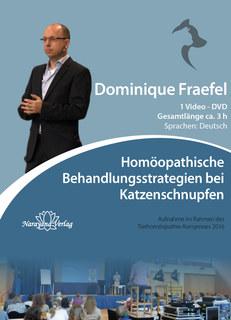 Homöopathische Behandlungsstrategien bei Katzenschnupfen - 1 DVD, Dominique Fraefel