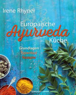 Europäische Ayurvedaküche, Irene Rhyner