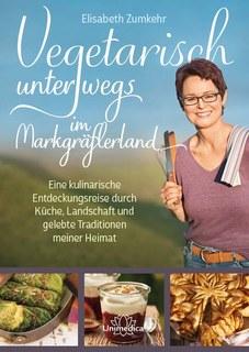 Vegetarisch unterwegs im Markgräflerland - E-Book/Elisabeth Zumkehr
