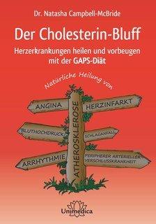 Der Cholesterin-Bluff/Natasha Campbell-McBride