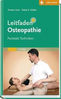 Leitfaden Osteopathie/Torsten Liem / Tobias K. Dobler