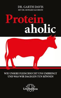 Proteinaholic - E-Book/Garth Davis