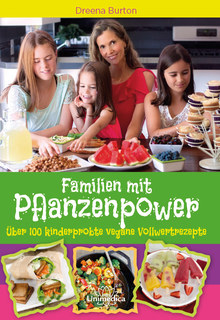 Familien mit Pflanzenpower - E-Book, Dreena Burton