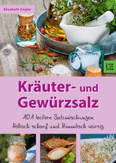 Kräuter- und Gewürzsalz/Elisabeth Engler