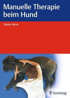 Manuelle Therapie beim Hund/Sabine Hárrer