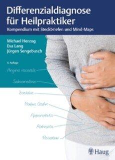 Differenzialdiagnose für Heilpraktiker/Michael Herzog / Eva Lang / Jürgen Sengebusch