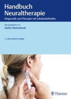 Handbuch Neuraltherapie/Stefan Weinschenk