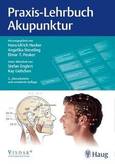 Praxis-Lehrbuch Akupunktur/Hans Ulrich Hecker / Angelika Steveling / Elmar T. Peuker