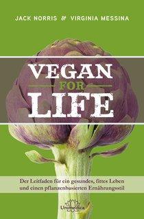Vegan for Life, Jack Norris / Virginia Messina