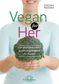 Vegan for Her/Virginia Messina