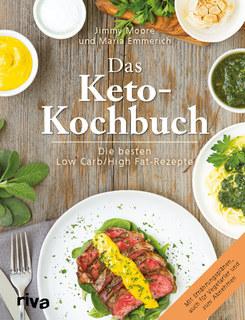 Das Keto-Kochbuch/Maria Emmerich / Jimmy Moore