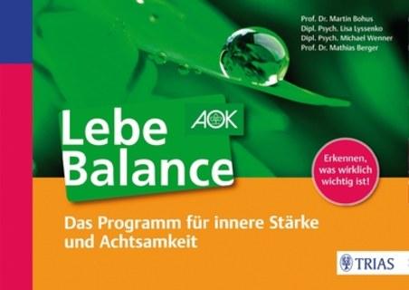 Lebe Balance/Martin Bohus / Lisa Lyssenko / Michael Wenner / Mathias Berger