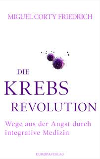 Die Krebsrevolution, Miguel Corty Friedrich