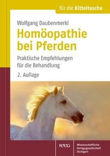 Homöopathie bei Pferden/Wolfgang Daubenmerkl