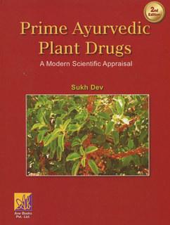 Prime Ayurvedic Plant Drugs/Sukh Dev