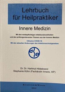 Lehrbuch für Heilpraktiker - Innere Medizin/Hartmut Hildebrand / Stephanie Kühn