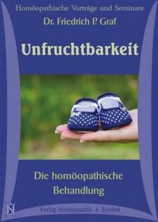 Unfruchtbarkeit. Die homöopathische Behandlung (Gesamtpaket) - 11 CD's - Sonderangebot/Friedrich P. Graf / Veronika Fischer