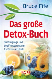 Das große Detox-Buch/Bruce Fife